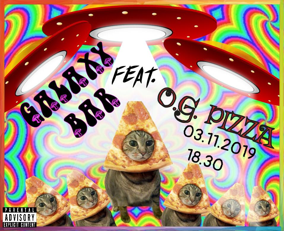 O.G.Pizza в Galaxy bar! 3 ноября!